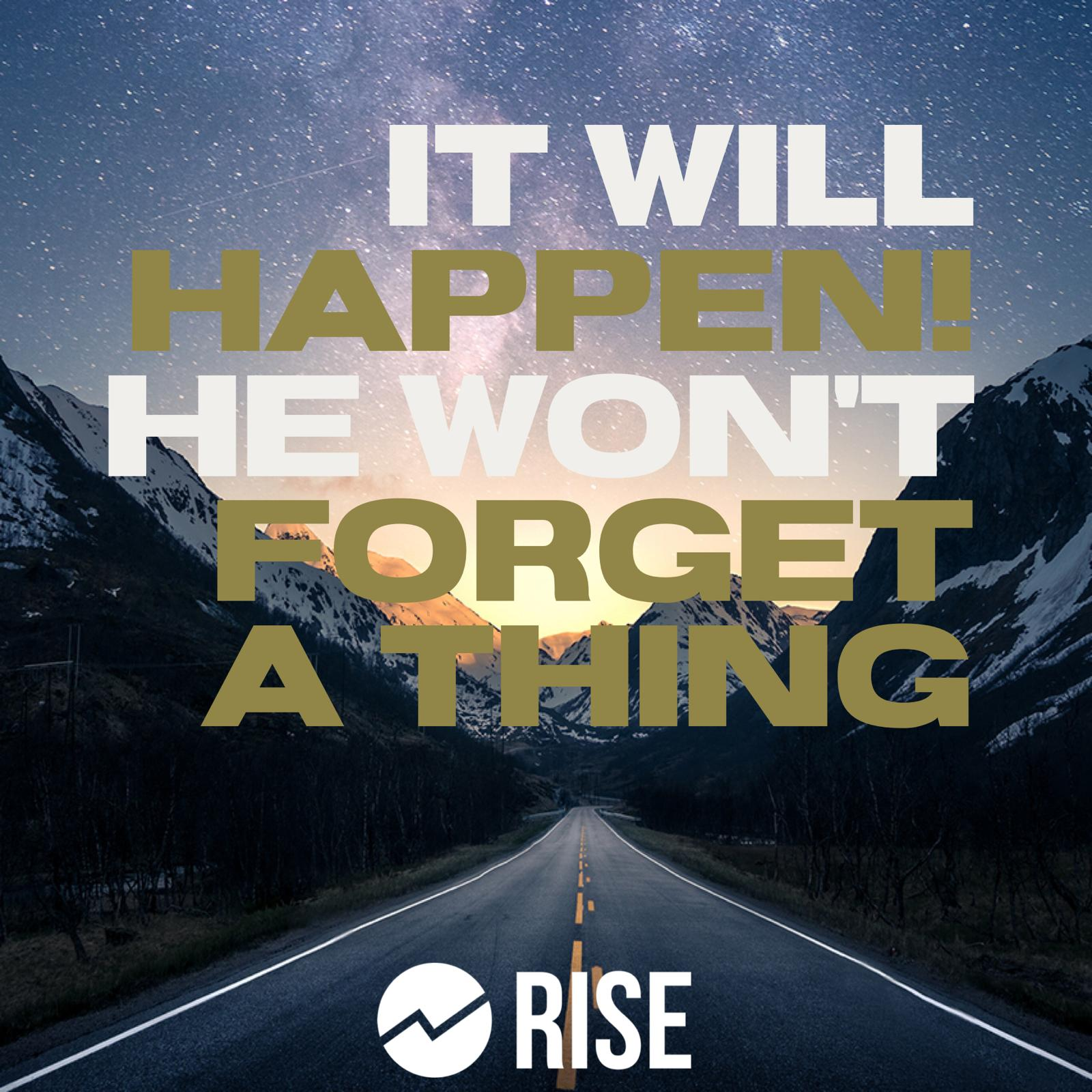 It Will Happen! He Won't Forget A Thing – Pastor Mark L Stevens