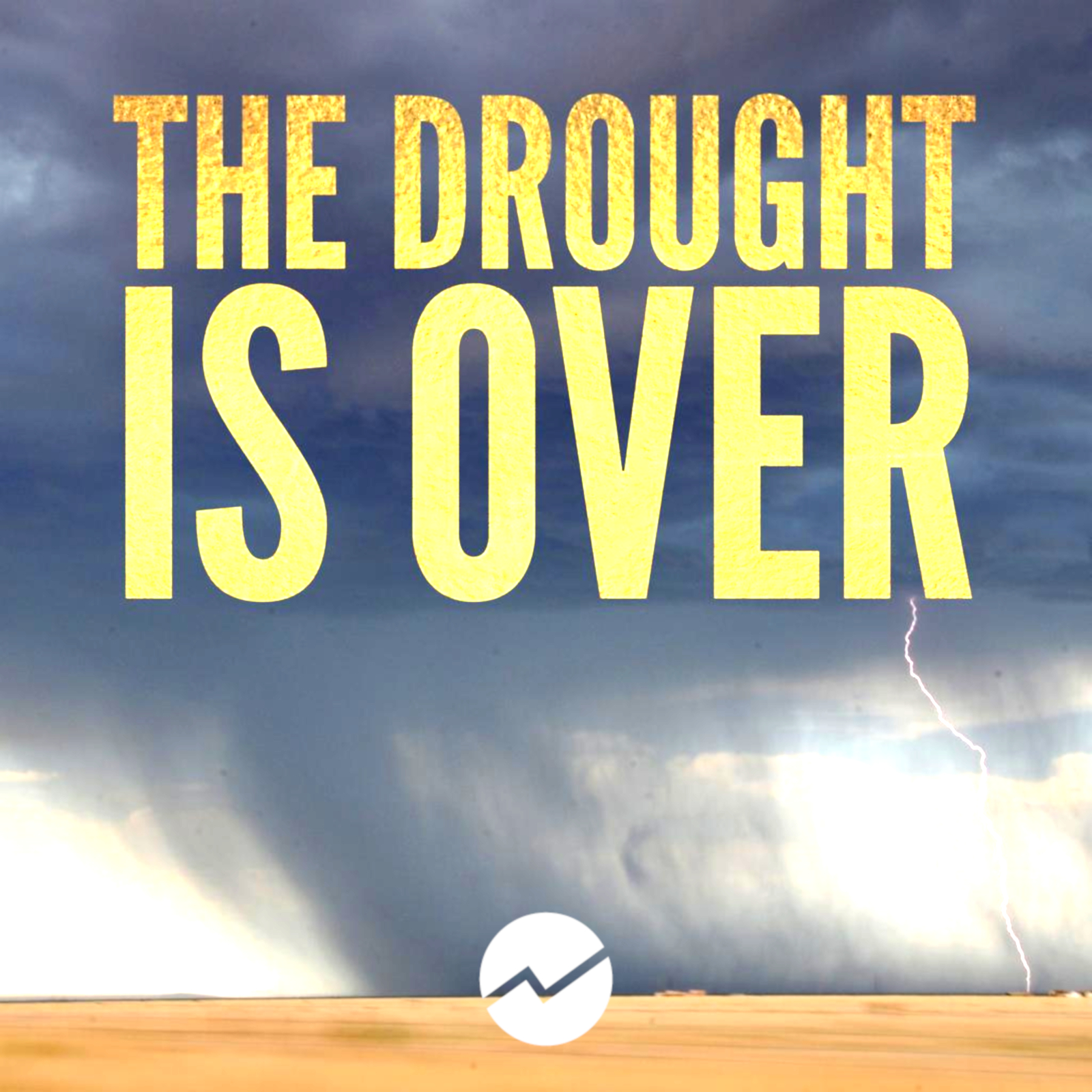 The Drought is Over – Ps Mark Stevens